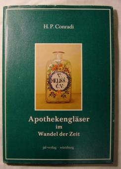 H.P.Conradi - Apothekengläser im Wandel der Zeit, 1973