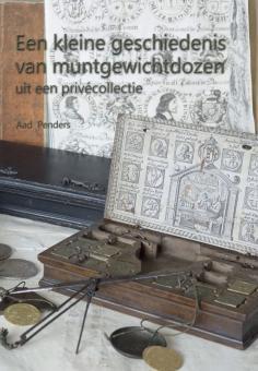 Bildband: Penders - Een kleine geschiedenis van muntgewichtdozen uit een privécollectie